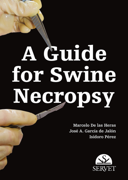 A GUIDE FOR SWINE NECROPSY