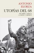 UTOPÍAS DEL 68.