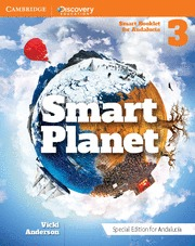 SMART PLANET LEVEL 3 STUDENT´S PACK (SPECIAL EDITION FOR ANDALUCÍA).