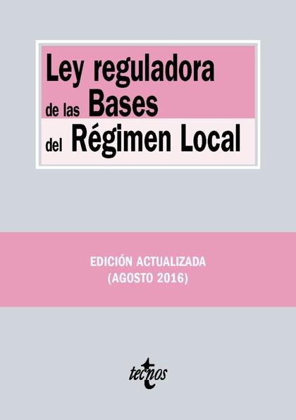 LEY REGULADORA DE LAS BASES DEL RÉGIMEN LOCAL.
