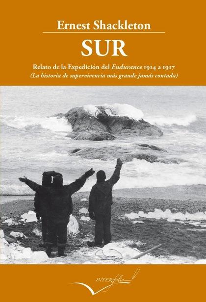 SUR : LA HISTORIA DE SUPERVIVENCIA MÁS GRANDE JAMÁS CONTADA
