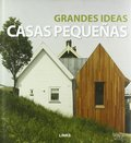 GRANDES IDEAS, CASAS PEQUEÑAS.