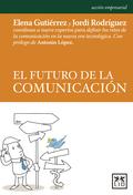 EL FUTURO DE LA COMUNICACIÓN.