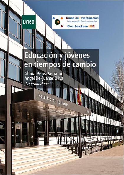 EDUCACIÓN Y JÓVENES EN TIEMPOS DE CAMBIO.