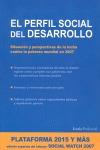 PERFIL SOCIAL DEL DESARROLLO, EL.