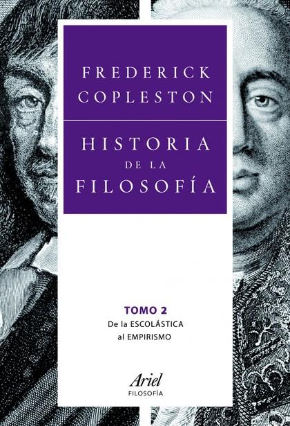 HISTORIA DE LA FILOSOFÍA II. DE LA ESCOLÁSTICA AL EMPIRISMO