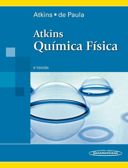 ATKINS-DE PAULA:QU'MICA-F'SICA 8A ED