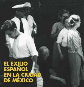 EL EXILIO ESPAÑOL EN LA CIUDAD DE MÉXICO