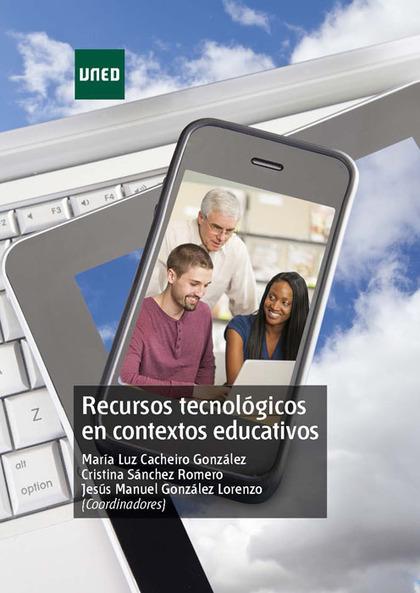 RECURSOS TECNOLÓGICOS EN CONTEXTOS EDUCATIVOS