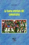 LA BUENA AVENTURA DEL COMUNICARSE