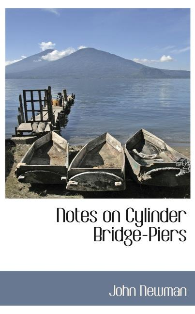 Notes on Cylinder Bridge-Piers