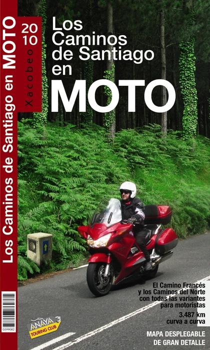 EL CAMINO DE SANTIAGO EN MOTO, 2010