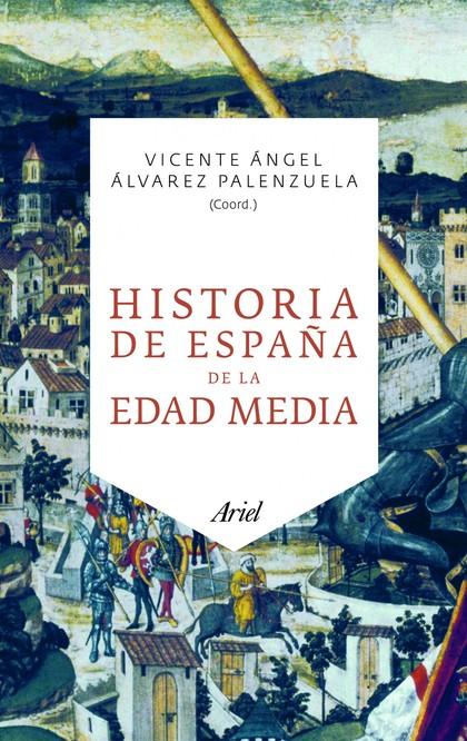 HISTORIA DE ESPAÑA DE LA EDAD MEDIA.