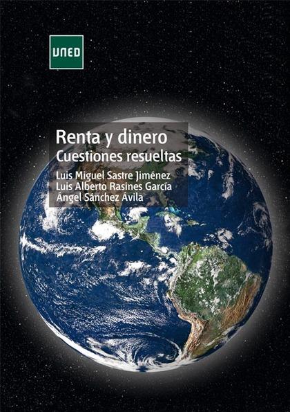 RENTA Y DINERO. CUESTIONES RESUELTAS.