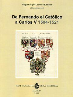 DE FERNANDO EL CATÓLICO A CARLOS V (1504-1521)..