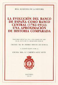 EVOLUCIÓN DEL BANCO DE ESPAÑA COMO BANCO CENTRAL (1782-1914), LA:.