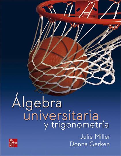 ALGEBRA UNIVERSITARIA Y TRIGONOMETRIA