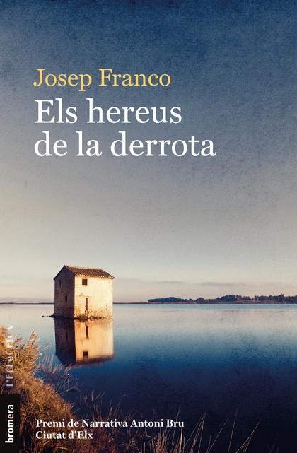 ELS HEREUS DE LA DERROTA.