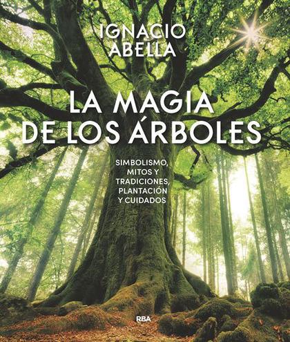 LA MAGIA DE LOS ÁRBOLES.
