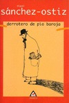 DERROTERO DE PÍO BAROJA