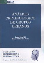 ANALISIS CRIMINOLOGICO DE GRUPOS URBANOS