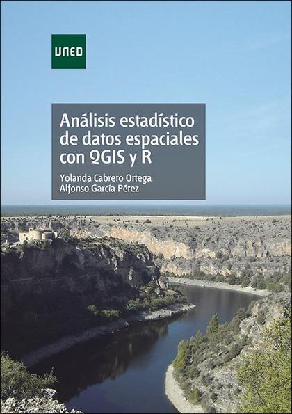 ANÁLISIS ESTADÍSTICO DE DATOS ESPACIALES CON QGIS Y R.