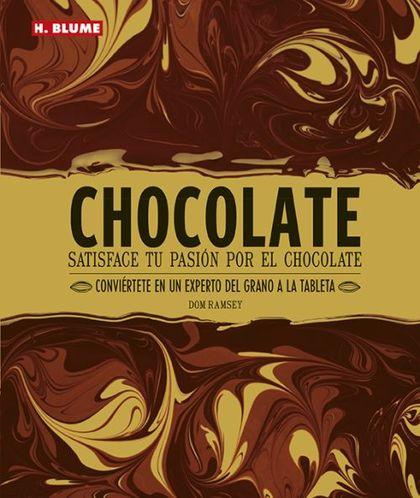 CHOCOLATE. DISFRUTE DE SU PASIÓN POR EL CHOCOLATE