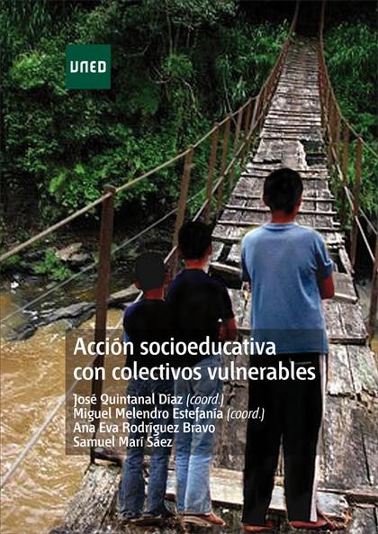 ACCIÓN SOCIOEDUCATIVA CON COLECTIVOS VULNERABLES.