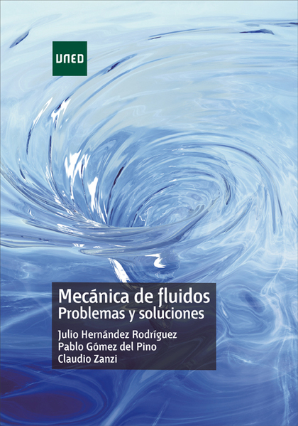 MECANICA DE FLUIDOS PROBLEMAS Y SOLUCIONES.