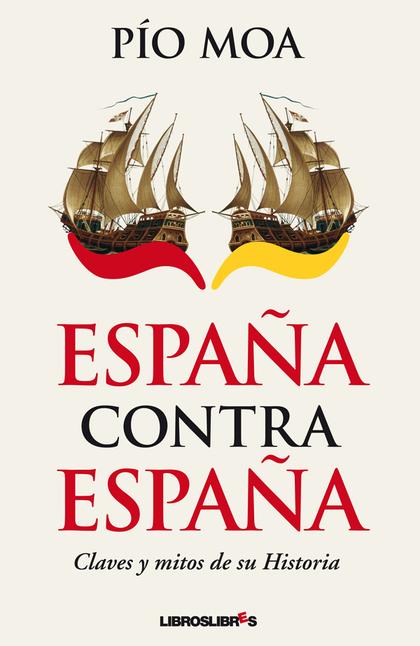 ESPAÑA CONTRA ESPAÑA.