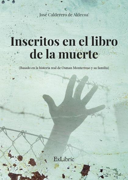 INSCRITOS EN EL LIBRO DE LA MUERTE.