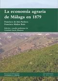 LA ECONOMÍA AGRARIA DE MÁLAGA EN 1879. UNA MIRADA CRÍTICA DESDE LAS PÁGINAS DE ´.
