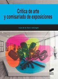 CRITICA DE ARTE Y COMISARIADO DE EXPOSICIONES