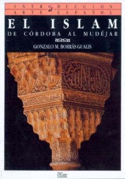 INTRODUCCION ARTE ESPAÑOL.EL ISLAM.-LA ANTIGUEDAD MISMO ISBN
