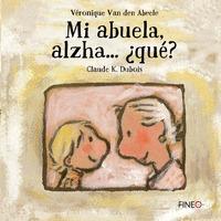 MI ABUELA ALZHA...¿QUE?.