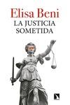 LA JUSTICIA SOMETIDA