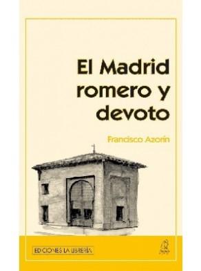 EL MADRID ROMERO Y DEVOTO