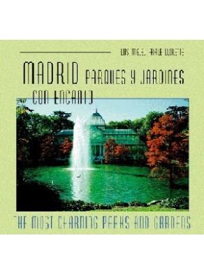 MADRID, PARQUES Y JARDINES CON ENCANTO