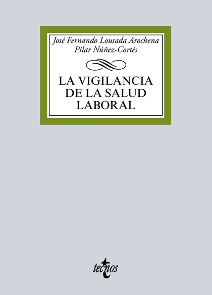 LA VIGILANCIA DE LA SALUD LABORAL