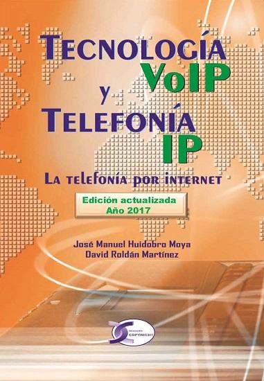 TECNOLOGÍA VOIP Y TELEFONÍA IP : LA TELEFONÍA POR INTERNET