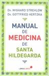 MANUAL DE MEDICINA DE SANTA HILDEGARDA.
