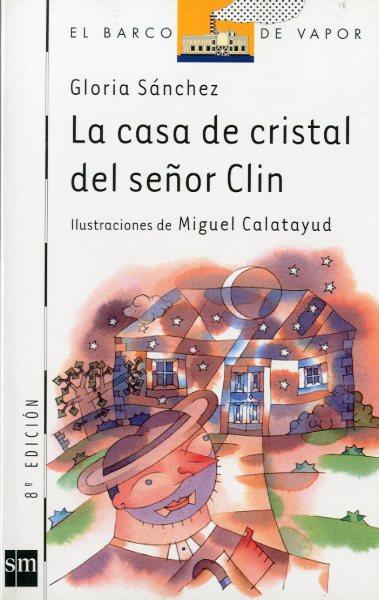 LA CASA DE CRISTAL DEL SR. CLIN
