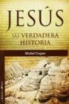 JESÚS, SU HISTORIA VERDADERA