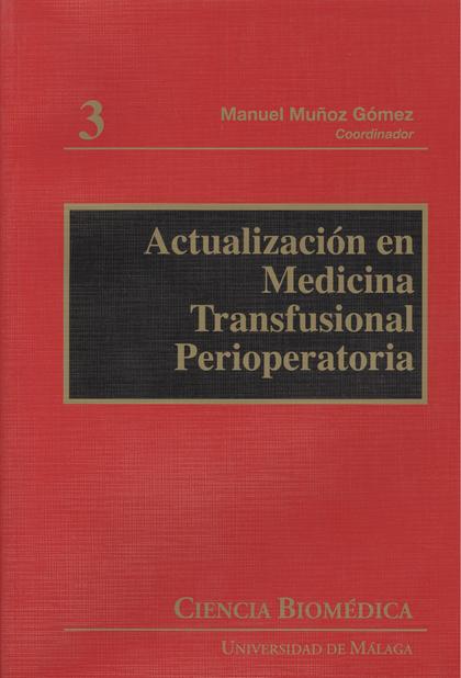 ACTUALIZACIÓN EN MEDICINA TRANSFUSIONAL PERIOPERATORIA