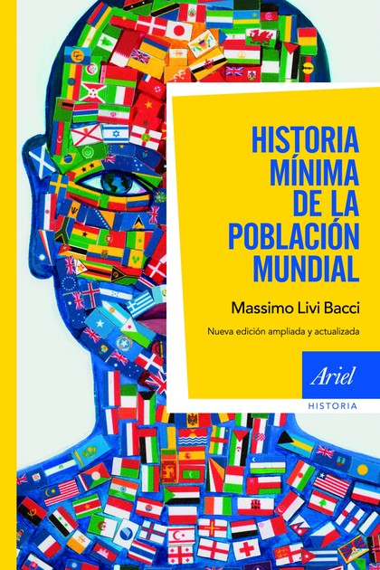 HISTORIA MÍNIMA DE LA POBLACIÓN MUNDIAL. NUEVA EDICIÓN AMPLIADA Y ACTUALIZADA