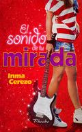EL SONIDO DE TU MIRADA.