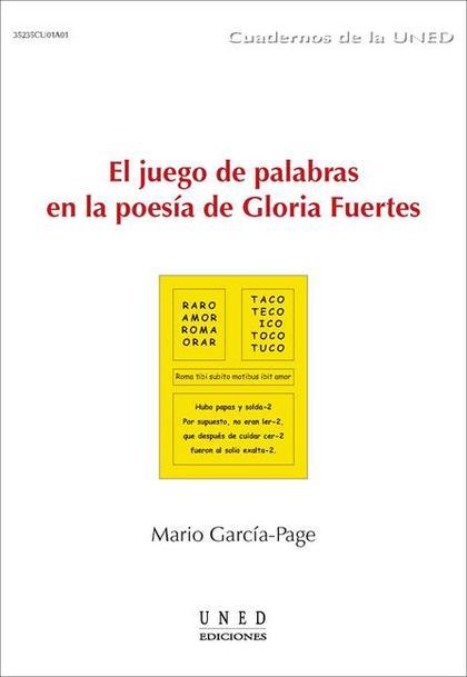 EL JUEGO DE PALABRAS EN LA POESÍA DE GLORIA FUERTES.