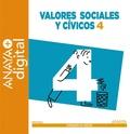 VALORES SOCIALES Y CÍVICOS 4. PRIMARIA. ANAYA + DIGITAL..