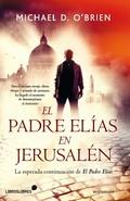 EL PADRE ELÍAS EN JERUSALÉN.