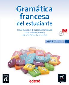 GRAMÁTICA FRANCESA DEL ESTUDIANTE A1-A2